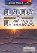El suelo y el clima - The Land and Climate of Latin America