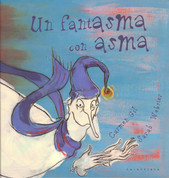 Un fantasma con asma - A Phantom with Asthma
