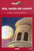 Isha, nacida del corazón - Isha, Born from the Heart