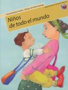 Niños de todo el mundo - Children from All Over