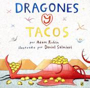 Dragones y tacos - Dragons Love Tacos