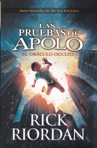 El oráculo oculto - The Trials of Apollo, Book 1: The Hidden Oracle
