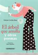 El árbol que arrulla y otros poemas - The Lullaby Tree and Other Poems