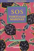 SOS tortugas marinas - S.O.S. Sea Turtles