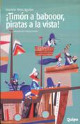 ¡Timón a babooor, piratas a la vista! - Al lHands on Deck, Pirates Ahead!