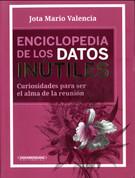 Enciclopedia de los datos inútiles - Encyclopedia of Worthless Information