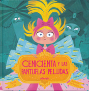 Cenicienta y las pantuflas peludas - Cinderella and the Fuzzy Slippers