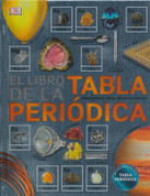 El libro de la tabla periódica - The Periodic Table Book