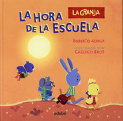 La hora de la escuela - Time for School