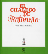 El chaleco de Ratoncito - Little Mouse's Red Vest
