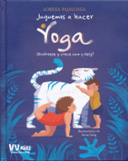 Juguemos a hacer yoga - Let's Do Yoga