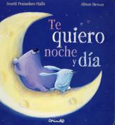 Te quiero noche y día - I Love You Night and Day