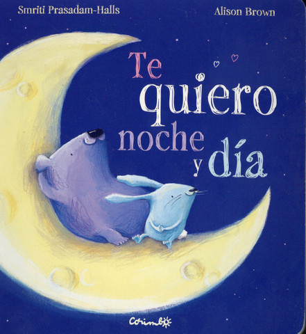 Te quiero noche y día - I Love You Night and Day