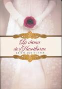 La dama de Hawthorne - An Elegant Façade