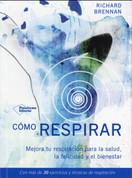 Cómo respirar - How to Breathe