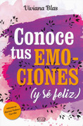 Conoce tus emociones (y sé feliz) - Know Your Emotions (and Be Happy)