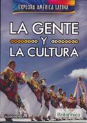 La gente y la cultura - The People and Culture of Latin America