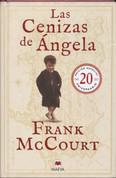Las cenizas de Ángela. Ed. 20 aniversario - Angela's Ashes