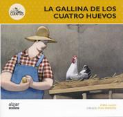 La gallina de los cuatro huevos - The Hen that Lays Four Eggs
