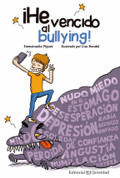 He vencido al bullying - I've Defeated Bullying