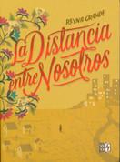 La distancia entre nosotros - The Distance Between Us