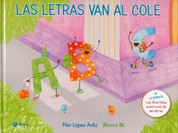 Las letras van al cole - The Letters Go to School