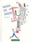 Nada de nada - Nothing From Nothing