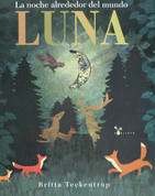 Luna - Moon: Nighttime Around the World