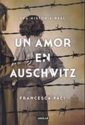 Un amor en Auschwitz - A Love in Auschwitz
