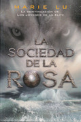 La sociedad de la rosa - The Rose Society