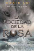 La sociedad de la rosa - The Rose Society