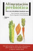 Alimentación prebiótica - Prebiotic Foods