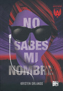 No sabes mi nombre - You Don't Know My Name