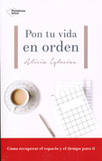 Pon tu vida en orden - Put Your Life in Order