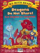 Dragons Do Not Share!/¡Los dragones no comparten!