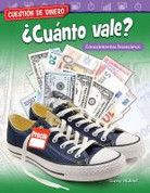 Cuestión de dinero: ¿Cuánto vale? - Money Matters: What's It Worth?