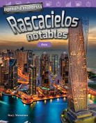 Ingeniería asombrosa: Rascacielos notables - Engineering Marvels: Stand-Out Skyscrapers