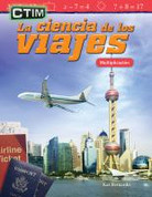 CTIM: La ciencia de los viajes - STEM: The Science of Travel