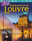 Arte y cultura: Exploremos el Louvre - Art and Culture: Exploring the Louvre