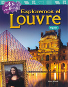 Arte y cultura: Exploremos el Louvre - Art and Culture: Exploring the Louvre