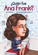 ¿Quién fue Ana Frank? - Who Was Anne Frank?