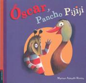 Óscar y Pancho Pijiji - Oscar and Pancho Pijiji