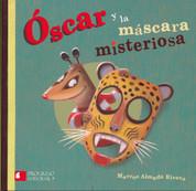 Óscar y la máscara misteriosa - Oscar and the Mysterious Mask
