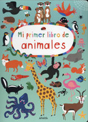 Mi primer libro de animales - My First Book of Animals