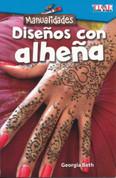 Manualidades: Diseños con alheña - Make It: Henna Designs