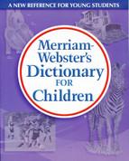 Merriam- Webster's Dictionary for Children