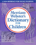 Merriam- Webster's Dictionary for Children
