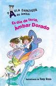 Es día de feria, Ámbar Dorado - It's a Fair Day. Amber Brown