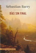 Días sin final - Days Without End