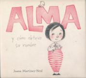 Alma y cómo obtuvo su nombre - Alma and How She Got Her Name